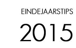 Eindejaarstips 2015